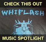 Music Spotlight: Whiplash