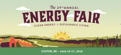 The Energy Fair in Custer, WI - June 15-17, 2018