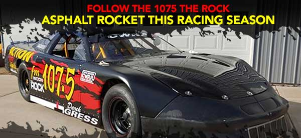 Follow the 1075 The Rock Asphalt Rocket this racing season