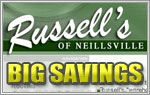 BIG SAVINGS at Russell's of Neillsville